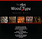 The Art of Wood Type by Gregory Ruffa