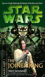 The Joiner King (Star Wars: Dark Nest, Book…