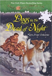 Dogs in the Dead of Night (Magic Tree House…