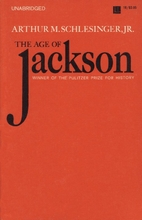 The Age of Jackson by Arthur Meier…