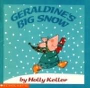 Geraldine's Big Snow – tekijä: Holly…