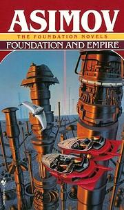 Foundation and Empire de Isaac Asimov