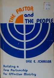 The pastor and the people;: Building a new…