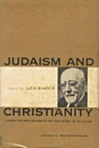 Judaism and Christianity; essays by Leo…