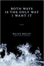Both Ways Is the Only Way I Want It by Maile…