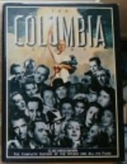 The Columbia Story de Clive Hirschhorn