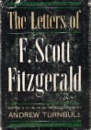 Letters of F Scott Fitzgerald by F Scott…