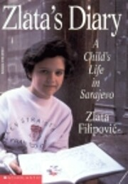 Zlata's Diary: A Child's Life in…