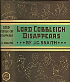 Lord Cobbleigh Disappears by J. C. Snaith