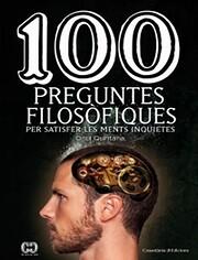 100 Preguntes filosòfiques de Oriol…