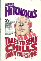 Alfred Hitchcock's Tales to Send Chills Down…