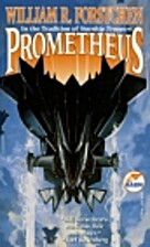 Prometheus by William R. Forstchen