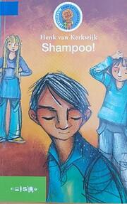 Shampoo! – tekijä: Henk van Kerkwijk
