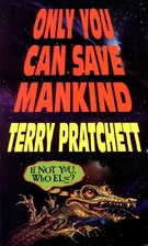 Only You Can Save Mankind (Johnny Maxwell…