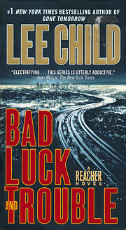 Bad Luck and Trouble de Lee Child