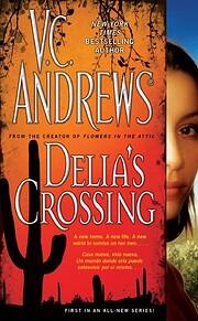 Delia's Crossing – tekijä: V. C. Andrews