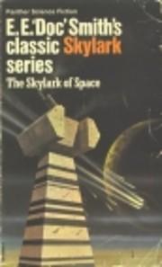 Skylark of Space af E E Smith