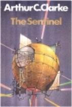 The Sentinel by Arthur C. Clarke