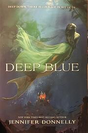 Waterfire Saga, Book One Deep Blue…