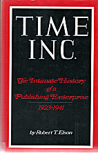 Time Inc.; the intimate history of a…