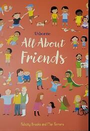 All About Friends de Felicity Brooks
