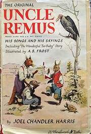Uncle Remus: His songs and his sayings de…