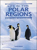 Life in the Polar Regions: Student Book…