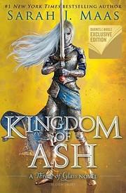 Kingdom Of Ash (A Throne Of Glass Novel) por…