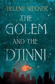The Golem and the Jinni: A Novel (P.S.) de…