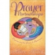 Prayer Partnerships - Experiencing the Power…