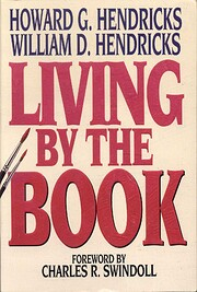 Living By The Book por Howard Hendricks
