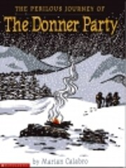the Perilous Journey of the Donner Party de…