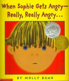 When Sophie Gets Angry -- Really, Really…