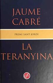 La Teranyina – tekijä: Jaume Cabré