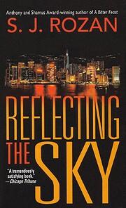 Reflecting the Sky de S. J. Rozan