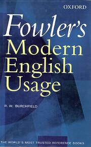 Fowler's Modern English Usage – tekijä:…