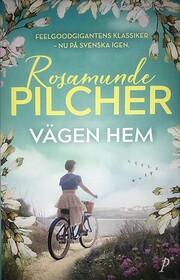 Vägen hem de Rosamunde Pilcher
