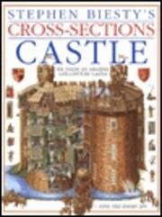 Castle. Stephen Biesty's Cross-Sections –…