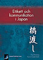 Etikett och kommunikation i Japan by Pia…