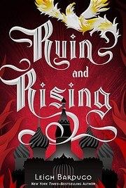 Ruin and Rising (The Shadow and Bone…