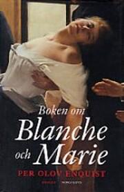 Blanche ja Marie de Per Olov Enquist
