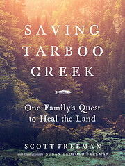 Saving Tarboo Creek: One Family's Quest to…