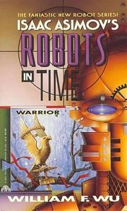 Warrior (Isaac Asimov's Robots in Time) por…