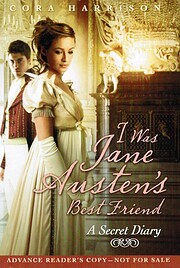 I Was Jane Austen's Best Friend por Cora…
