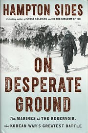 On Desperate Ground: The Marines at The…