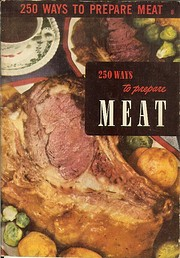 250 WAYS TO PREPARE MEAT de Ruth…