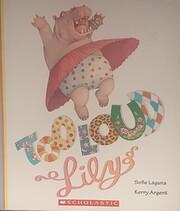 Too Loud, Lily por Sofie Laguna