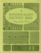 A Handweaver's Pattern Book by…