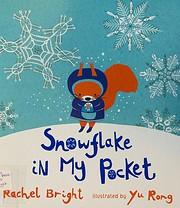 Snowflake in My Pocket av Rachel Bright