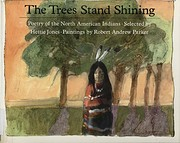 The Trees stand shining : poetry of the…